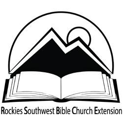 Rockies Southwest Bible Church Extension